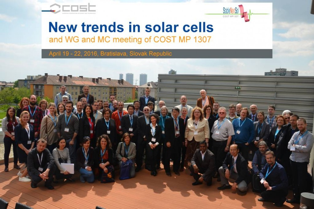 "5th MC / 4th WG Meetings and ""New Trends in Solar Cells"" conference, Bratislava (SK), 19-22 April 2016"