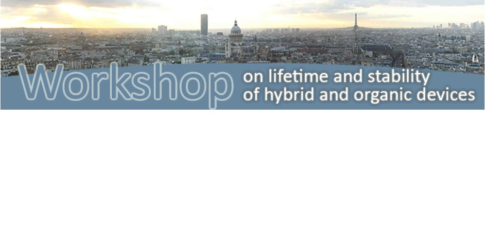Workshop on lifetime and stability of hybrid and organic devices